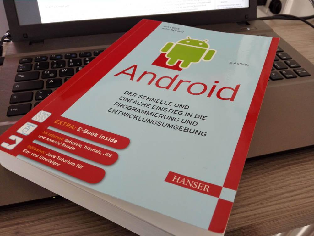 Android der schnelle und einfache Einstieg in die Programmierung und Entwicklungsumgebung