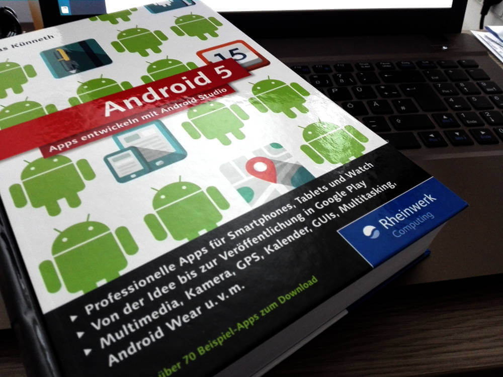 Android 5 Apps entwickickeln-mit-android-studioeln mit Android Studio