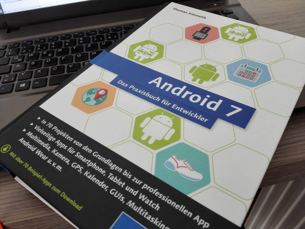Android 7 das Praxisbuch für Entwickler